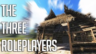 Three Roleplayers Play Rust
