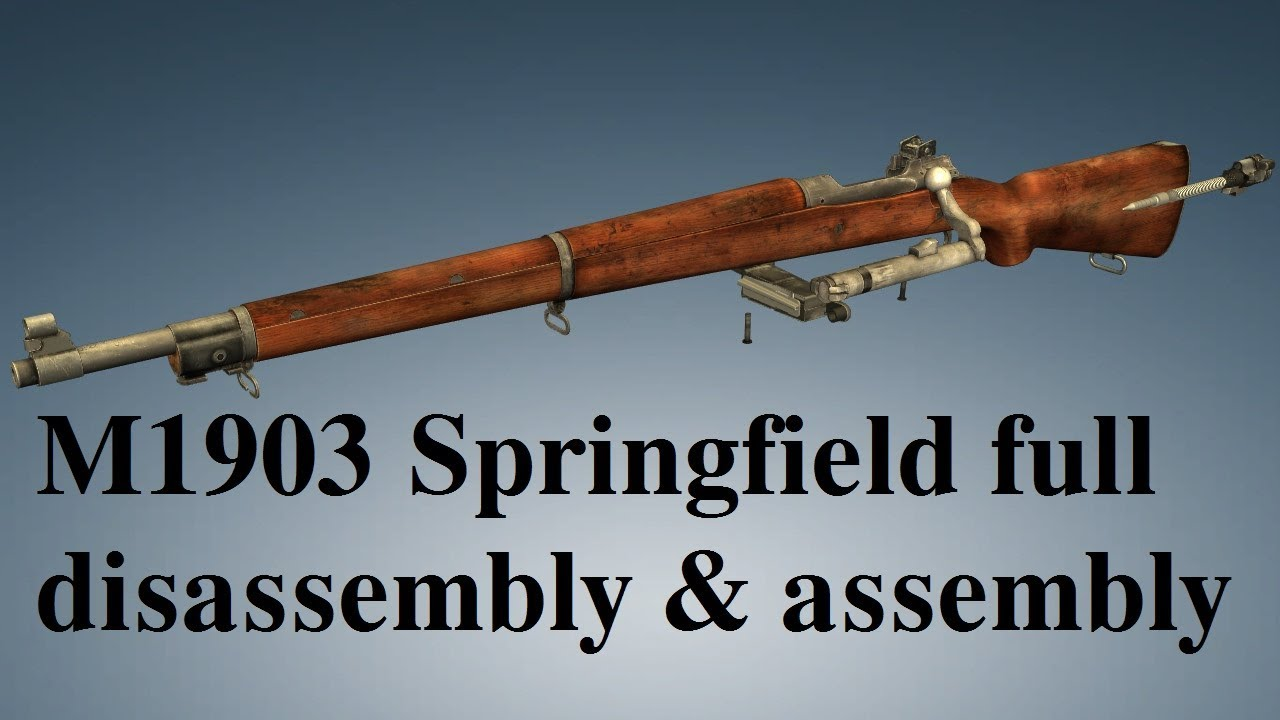 M1903 Springfield: full disassembly & assembly