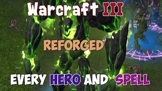 Warcraft III Reforged: All NEW Spells Effects - Every HERO PREVIEW