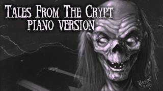 Tales From The Crypt Theme - Piano Version