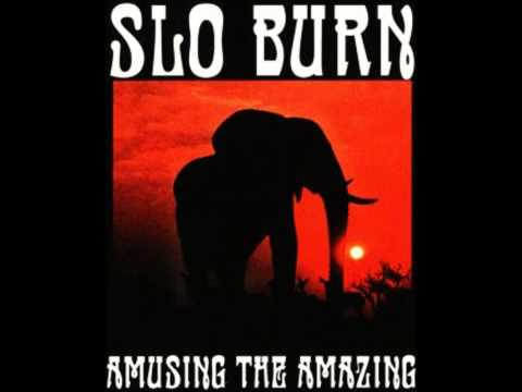 SLO BURN - Pilot The Dune