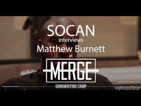 SOCAN Interviews Matthew Burnett @ MERGE SONG CAMP 2015