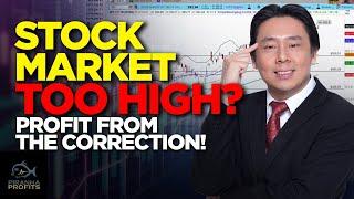 Börse zu hoch? Profitieren Sie von der Korrektur!