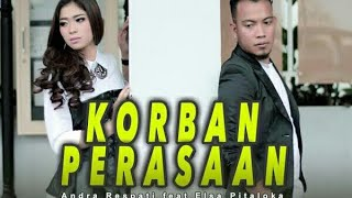 Download Andra Respati feat Elsa Pitaloka - KORBAN PERASAAN (LIRIK) by Gudang Lagu Channel