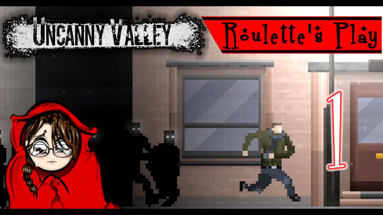 NIGHTMARE FUEL! Roulette's Play Uncanny Valley Part 1 ...