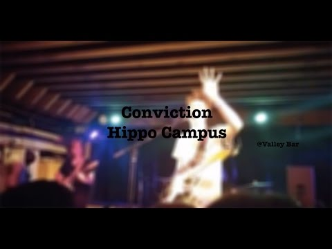 Hippo Campus- Conviction (New Song)- Valley Bar (PHX)