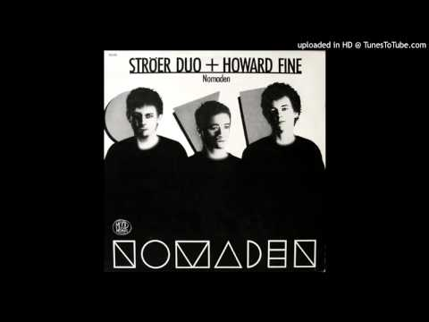 Ströer Duo & Howard Fine - Nomad Song
