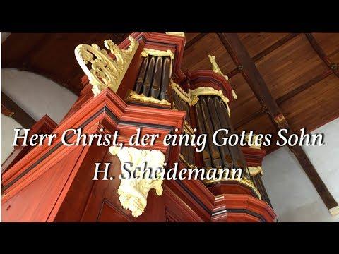 Herr Christ, der einig Gottes Sohn - H. Scheidemann | derde zondag na Epiphanias