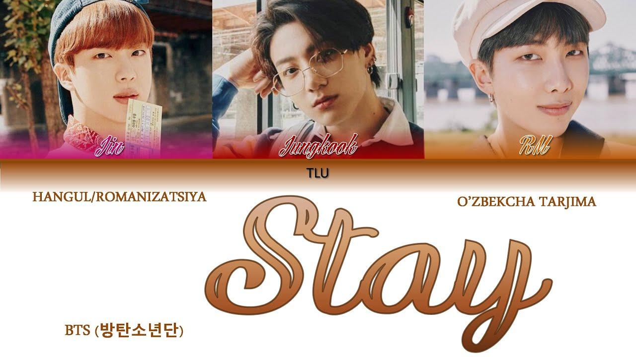 BTS - Stay (Tarjima UZB/Romanizatsiya)