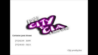 """Banda City & cia o swing virado """"QUEM BOTA É NÓS"""""""