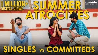 Summer Atrocities | Singles VS Committed | WAC