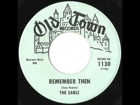 Earls - Remember Then - 1962 Doo Wop Classic