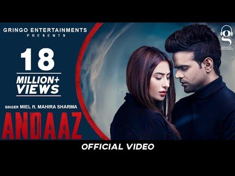 Andaaz  (Official Video) | Miel | Mahira Sharma | Latest Punjabi Songs 2020 | New Punjabi Songs