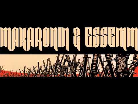 Makaronin & Essemm - Minden ellenségemet