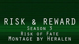 risk and reward season 3 risk of fate the montage