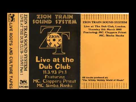 Zion Train Sound System - Live At The Dub Club 11.3.93 Pt 1