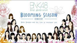 [Concert Teaser] BNK48 2nd Generation Blooming Season Concert