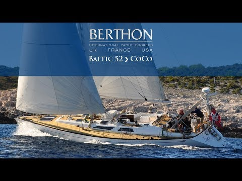 Baltic 52 (COCO)  - Yacht for Sale - Berthon International Yacht Brokers