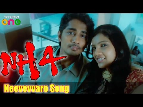 Neevevvaro Song - NH4 Movie - Siddharth | Ashrita Shetty