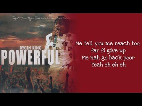 Rygin King - Powerful Lyrics