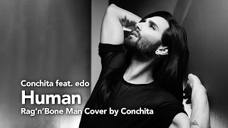 Conchita - Human - feat. edo (Rag