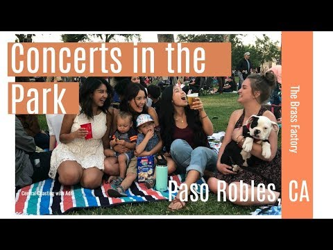 Concerts in the Park 2018 | Paso Robles