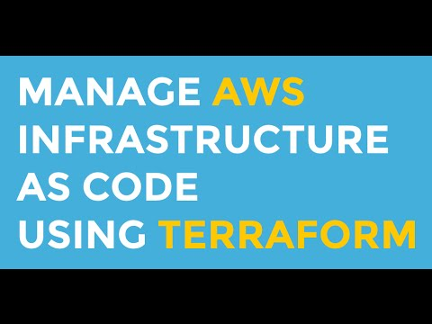 Manage AWS infrastructure as code using Terraform