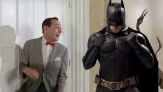 The Dark Knight & Pee-Wee