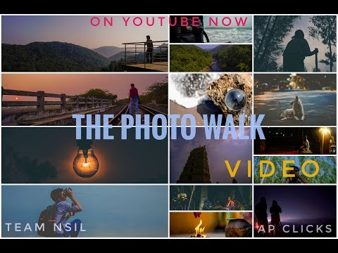 The Photo Walk - Video || Great Locations Around East Godavari || Team NSIL || Ap Clicks