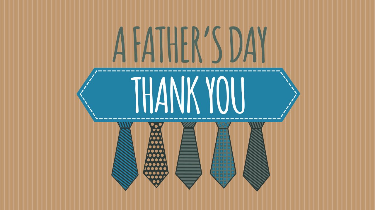 FATHER'S DAY | A Father's Day Thank You - YouTube