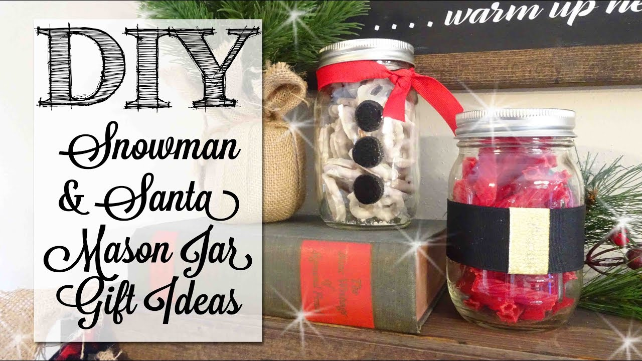 Diy Mason Jar Snowman Santa Gift Ideas Youtube