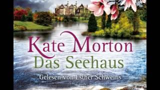 Esther Schweins liest: Das Seehaus von Kate Morton