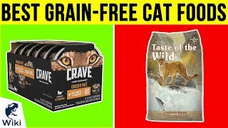 10 Best Grain-Free Cat Foods 2018