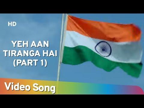 yeh-aan-tiranga-hai-(part-|)-|-tirangaa-(1993)-|-raaj-kumar-|-nana-patekar-|-popular-patriotic-song