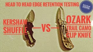 Kershaw Shuffle vs Ozark Trail Camo $3.87 knife. Edge retention test