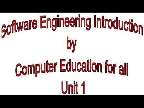 Software Engineering Introduction by Computer Education for all Unit 1