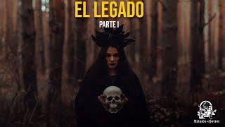 El Legado (Relatos De Horror)