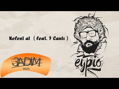 Eypio feat. 9 Canlı - #Nefesi Al (Official Audio)