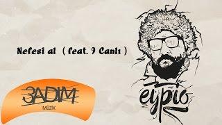 Eypio feat. 9 Canlı - #Nefesi Al (Official Audio)