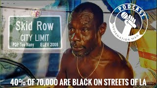 Black Homeless Crisis In Los Angeles California Black Men