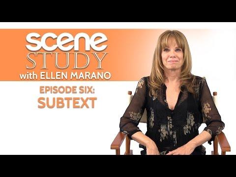 Scene Study with Ellen Marano - Episode Six: Subtext