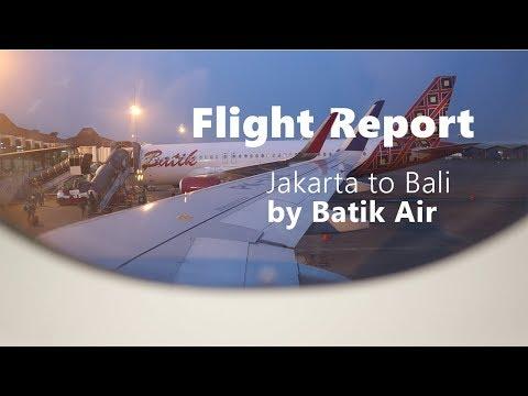 Flight Report: Jakarta to Bali by Batik Air