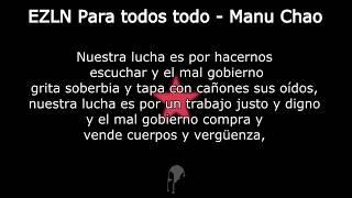 EZLN Para todos todo - Manu Chao con letra