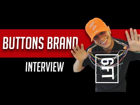 6FT - The Buttons Brand Interview - How to discover the true essence of love & success