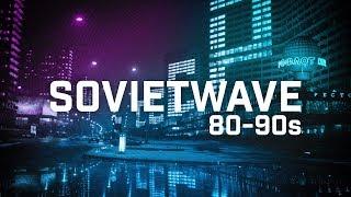 SOVIETWAVE / SOVIET SYNTHPOP 80-90s