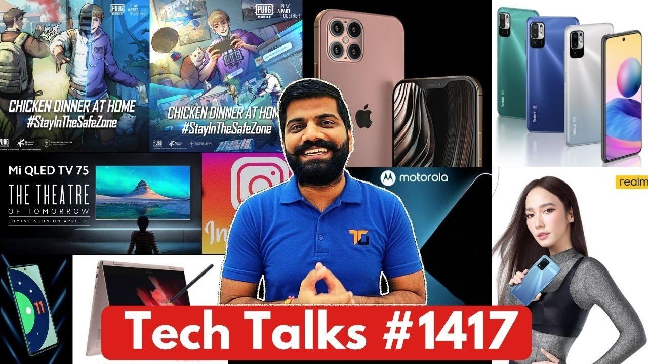 Tech Talks #1417 - iPhone 48MP, PUBG & WHO, Galaxy S22 200MP, 8K Neo QLED, Poco 5G Phone, Xperia1III