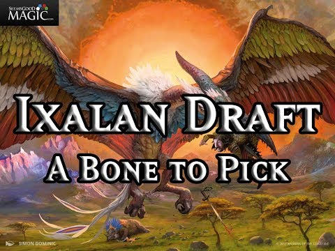 Ixalan Draft A Bone to Pick - Drafting