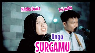 Download Lagu SURGAMU - UNGU (LIRIK) LIVE AKUSTIK BY NABILA SUAKA FT. TRI SUAKA mp3