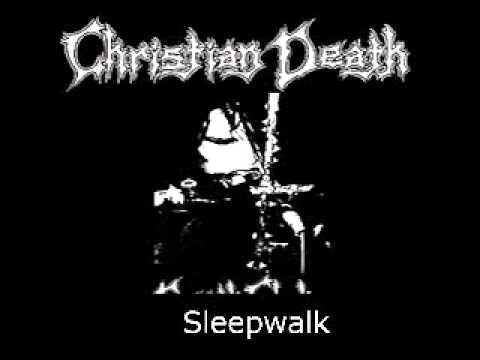 Christian Death - Sleepwalk (G) mp3