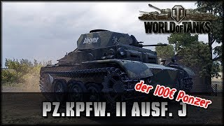 World of Tanks - Live: Pz.Kpfw. II Ausf. J - der 100€ Panzer [ deutsch 🐄 gameplay ]